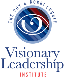 The Roy and Bobbi Church Visionary Leadership Institute